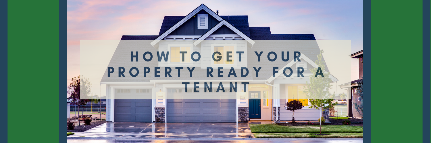 How to Get Your Property Ready for a Tenant